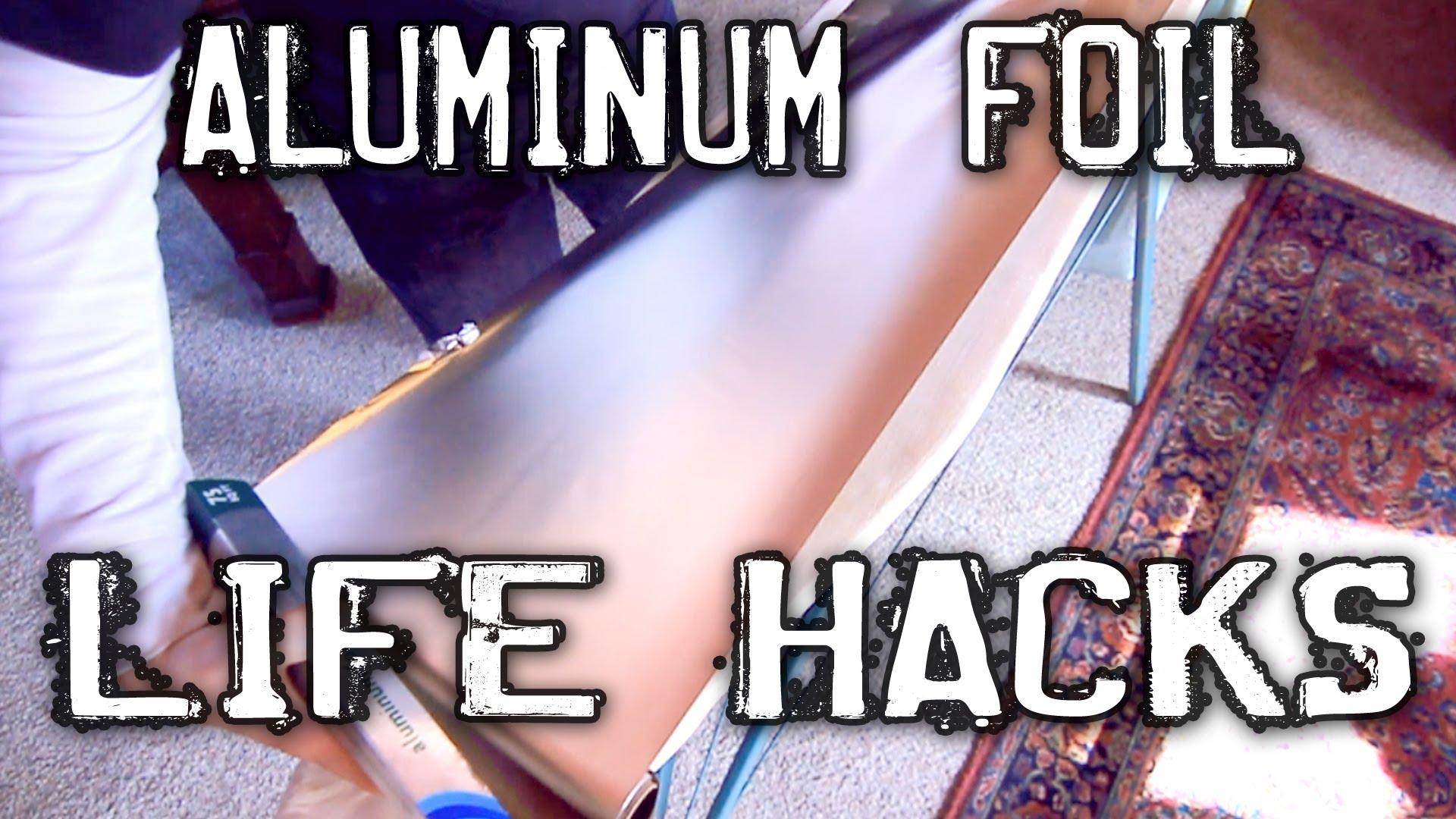 Clever Aluminum Foil Hacks!